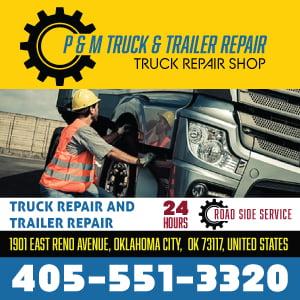 P & M TRUCK AND TRAILER REPAIR